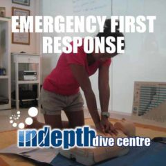EFR CPR / First Aid Course – Indepth Dive Centre Phuket