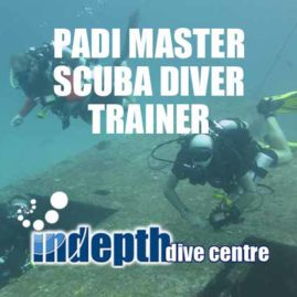Join Indepth Dive Centre for your PADI Master Scuba Diver Trainer program