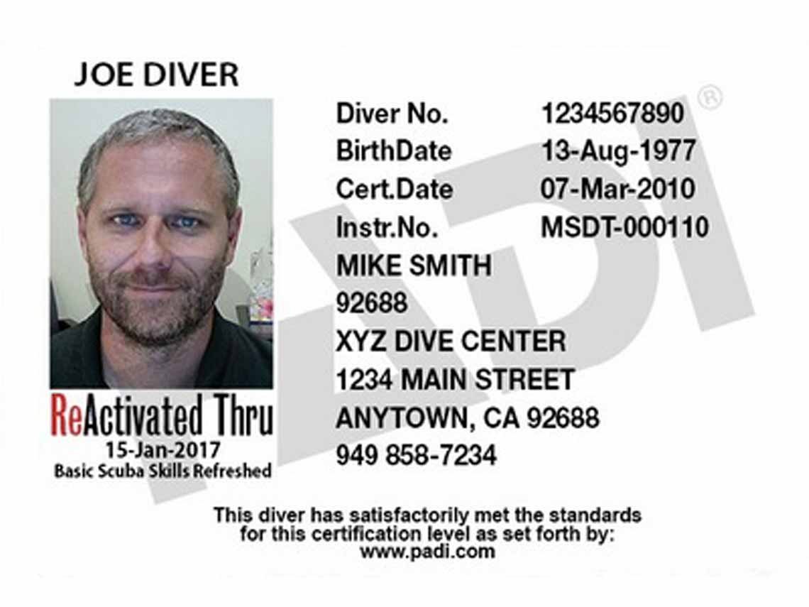 When you ReActivate you will get a new PADI Certification Card showing you PADI Scuba Refresher